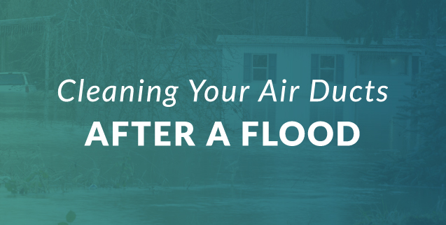 Cleaning Your Air Ducts After a Flood
