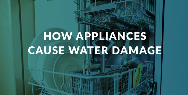 How Appliances Cause Water Damage