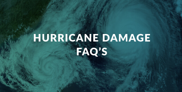 Hurricane Damage FAQ's