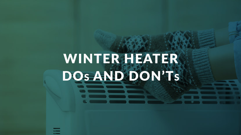 Winter Heater Dos and Don'ts