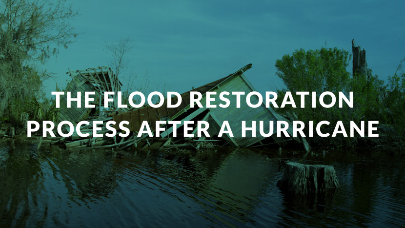 The Flood Restoration Process After a Hurricane