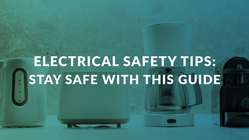 Electrical Safety Tips: Stay Safe with This Guide