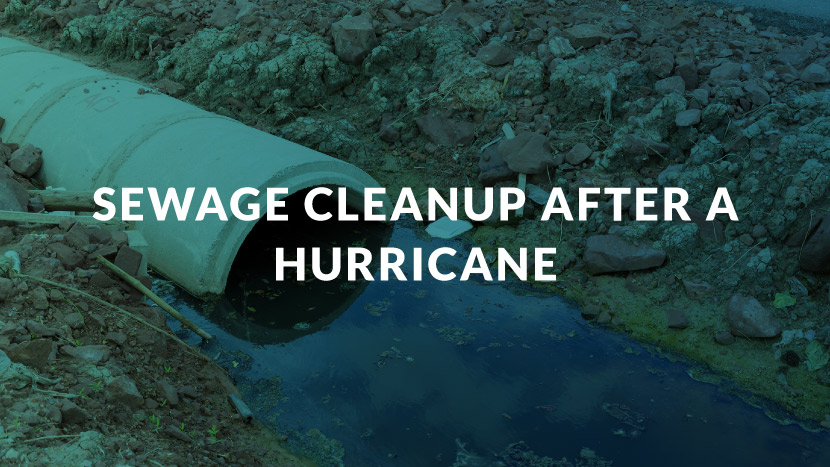 Sewage Cleanup After a Hurricane