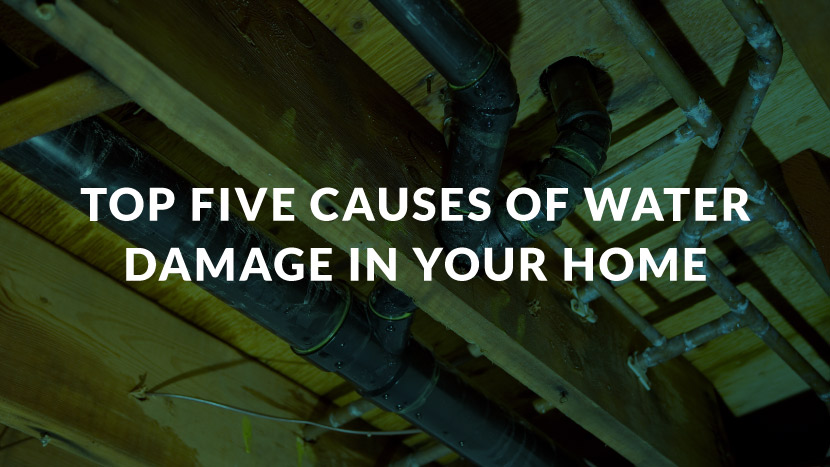 Top Five Causes of Water Damage In Your Home
